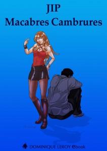Jip - Macabres Cambrures / Editions Dominique Leroy